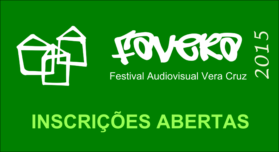 FAVERA - Festival Audiovisual Vera Cruz 2015